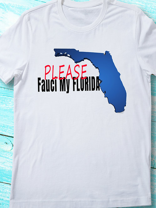 PLEASE Fauci My Florida