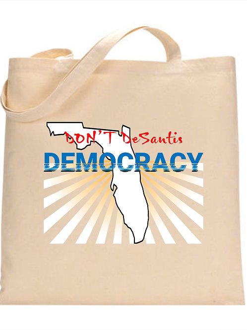 DON'T DESANTIS DEMOCRACY