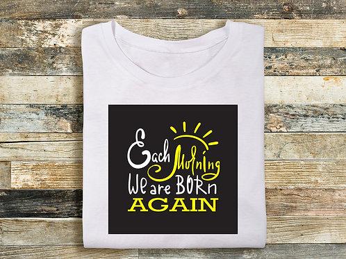Each Morning We Are Born Again