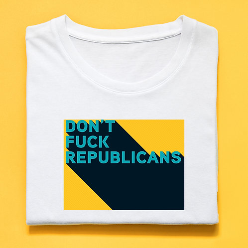 Amy (@Ordinary1World)  DON'T FUCK REPUBLICANS (Big and Tall)