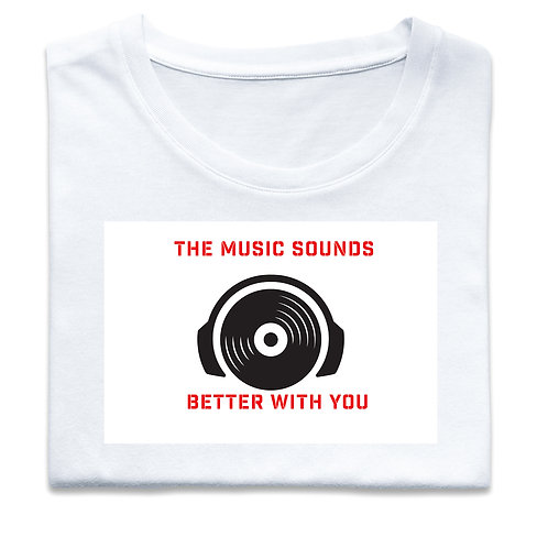 The Music Sounds Better With You (Big and Tall)