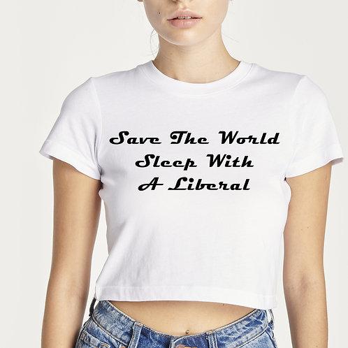 AMY- SAVE THE WORLD SLEEP WITH A LIBERAL