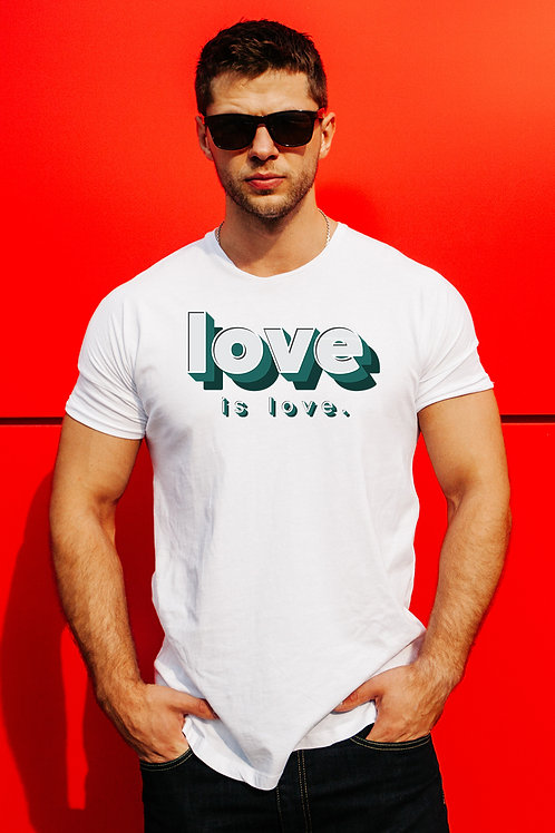 Love Is Love. (Big and Tall)