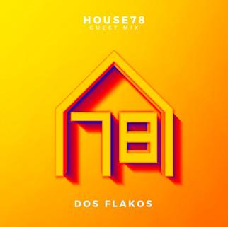 Guest Mix: Dos Flakos