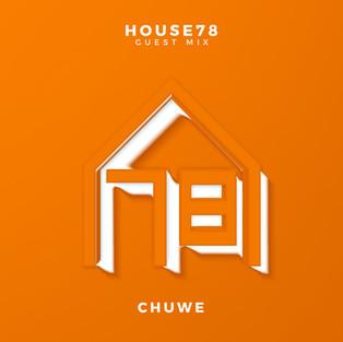 Guest Mix: Chuwe