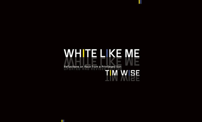 "3 Biggest Takeaways for White Anti-Racists from ""White Like Me"""