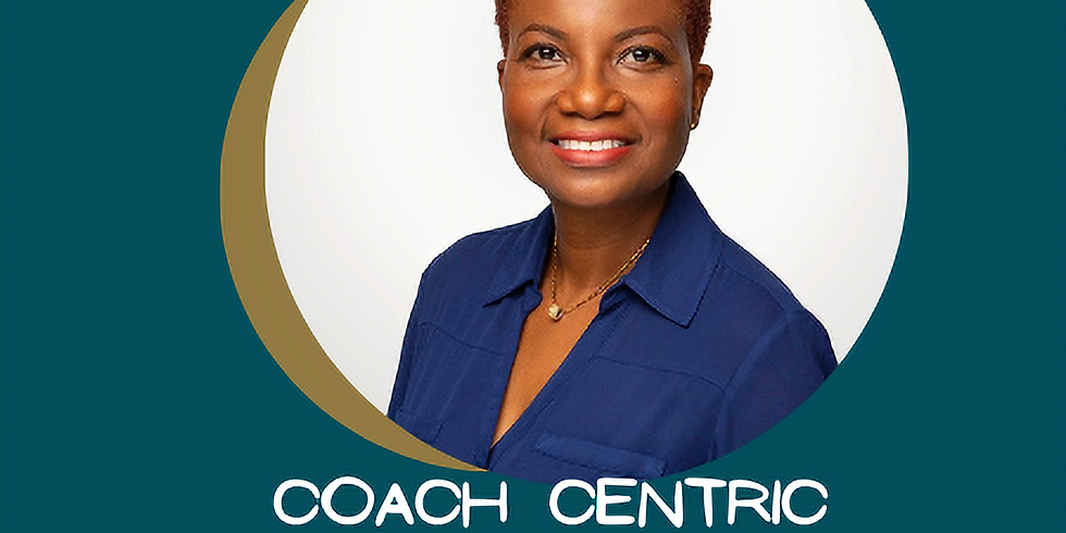 Coach Centric Leadership Masterclass! Save the date, September 8th, 2021!