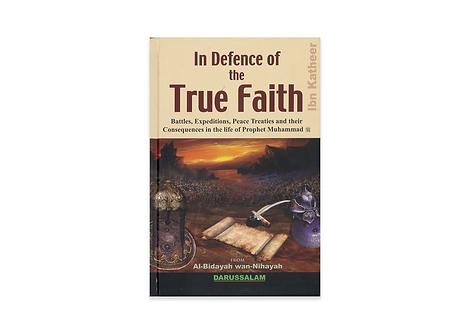 In Defence of the True Faith from: Al Bidayah Wan Nihayah