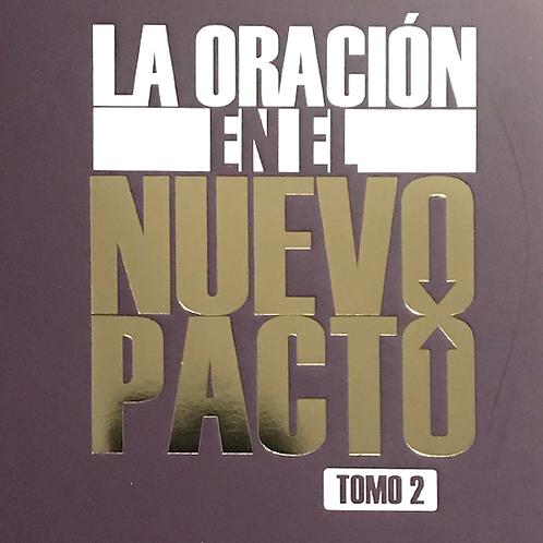 La Oracíon en el Nuevo Pacto TOMO 2