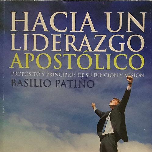 Hacia Un Liderazgo Apostólico