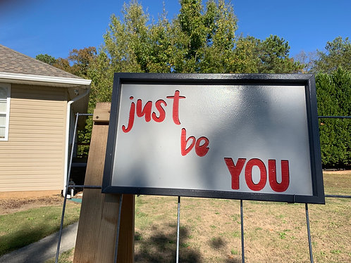 Just be you framed