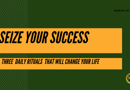 HOW TO SEIZE YOUR SUCCESS