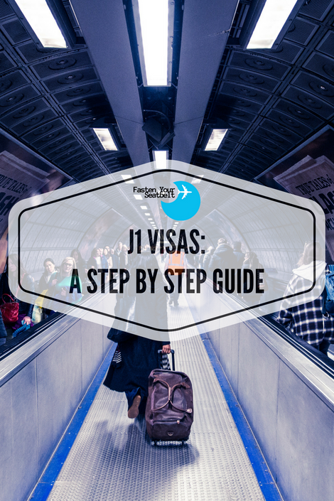 Getting Your J1 Visa - A Step By Step Guide