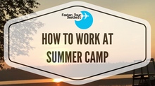 How To Get A Job At A Summer Camp In The USA