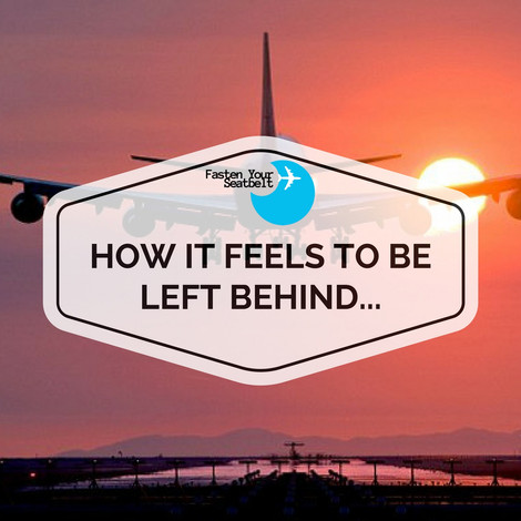 How It Feels To Be Left Behind