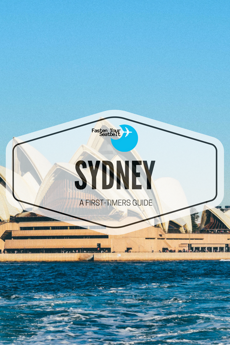 A First-Timers Guide To Sydney
