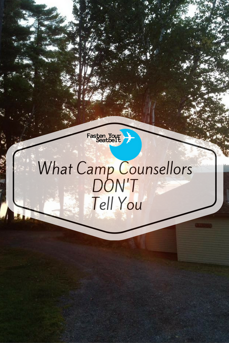 What Camp Counsellors DON'T Tell You About Their Summer...