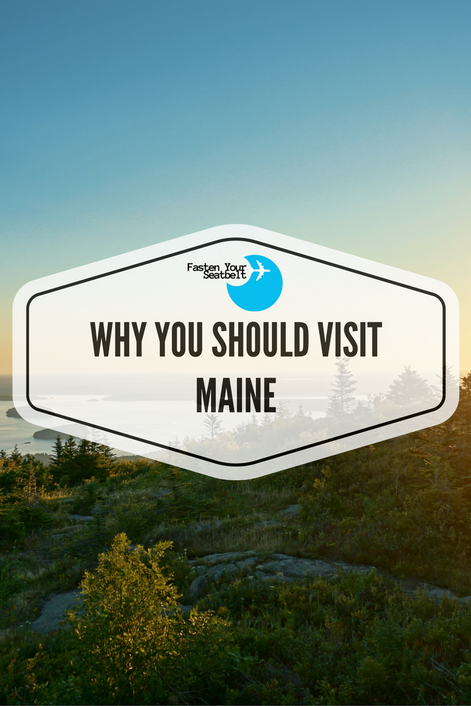 Why You Should Visit Maine