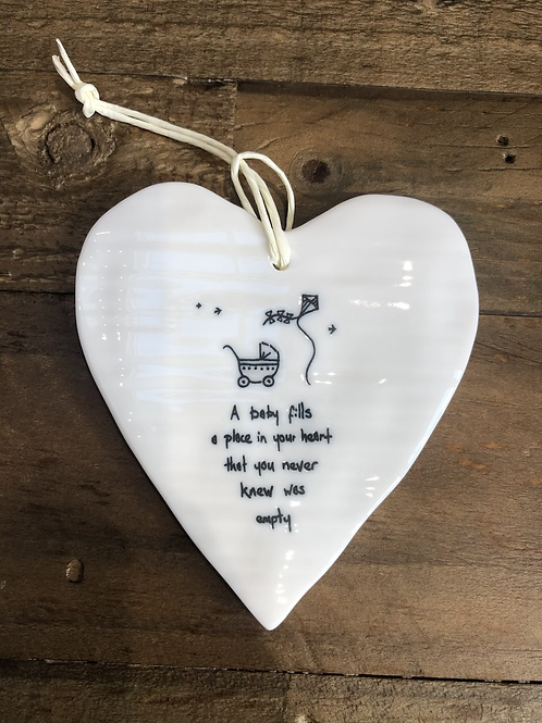A Baby fills a place in your heart - Porcelain Heart