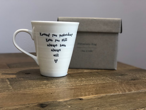 Loved you Yesterday - Porcelain Mug