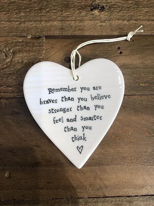 Braver, Stronger, Smarter - Porcelain Heart