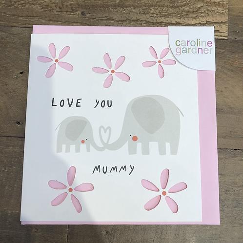 Love you Mummy, Elephants. Card