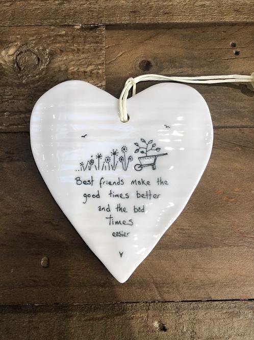 Best Friends make the good times better - Porcelain Heart