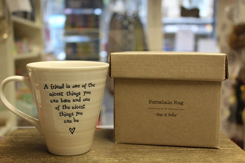 """A friend is one of the nicest things"" Porcelain Mug"