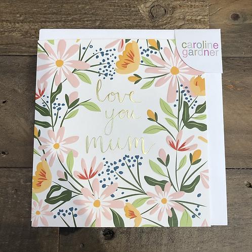 Love you Mum, Floral Card