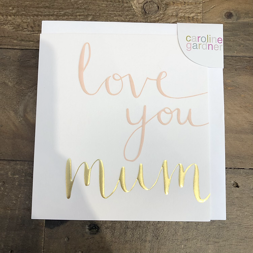 Love you Mum, Greeting Card