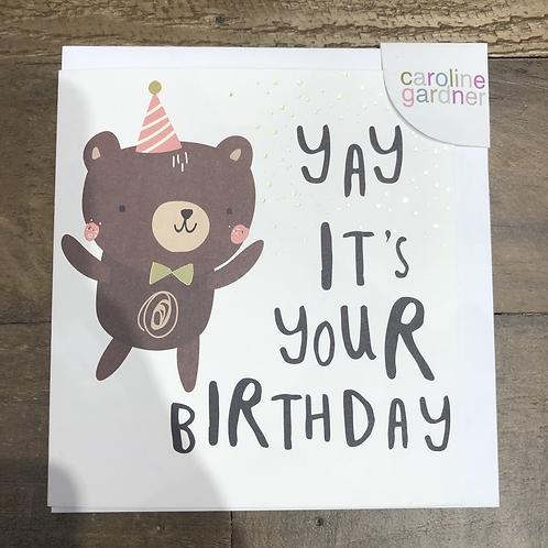 Yay it's your birthday, Teddy bear card