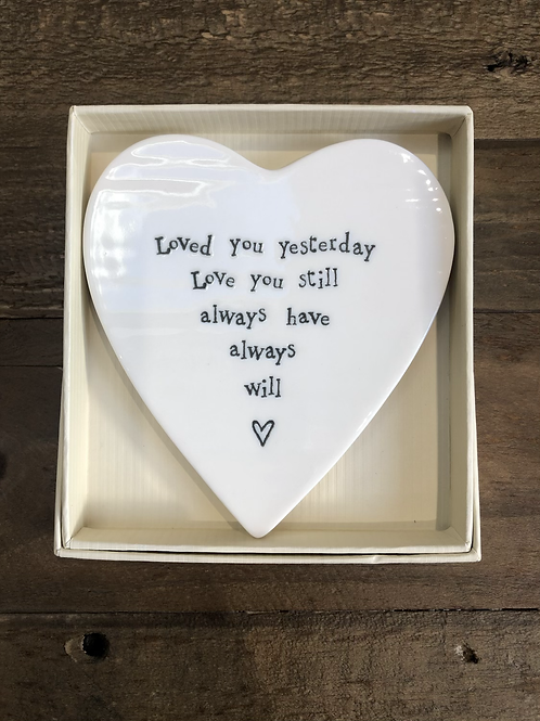 Loved you Yesterday - Porcelain Heart Coaster