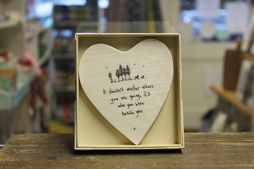 """""""...Who you have beside you"""" Porcelain heart coaster"""