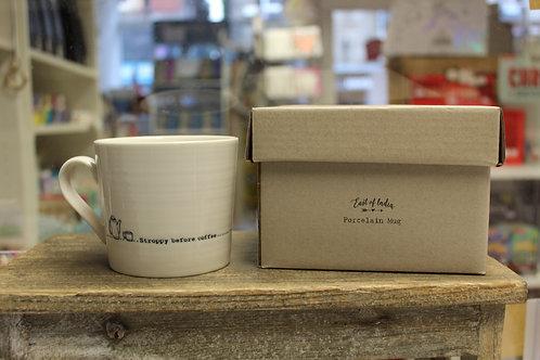 Stroppy before Coffee, Porcelain Mug