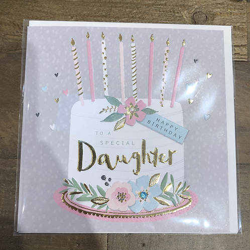 Happy Birthday, to a special Daughter. Cake Card