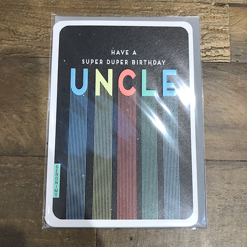Have a super duper birthday Uncle! Card