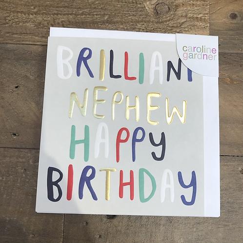 Brilliant Nephew, Happy Birthday. Card