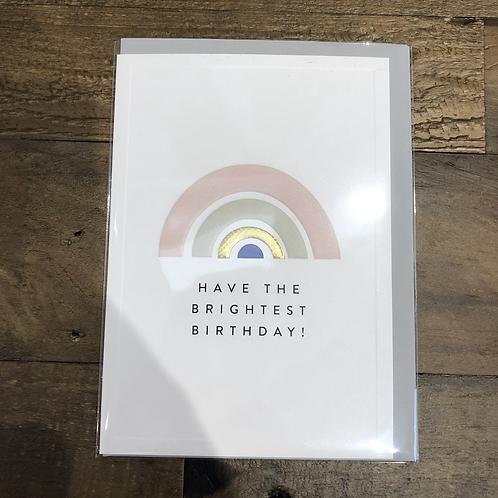 Have the brightest Birthday! Rainbow Card
