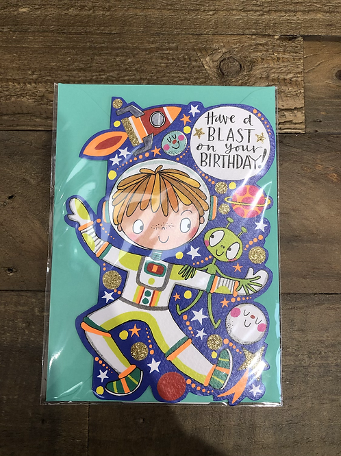Have a blast on your Birthday, Space Card