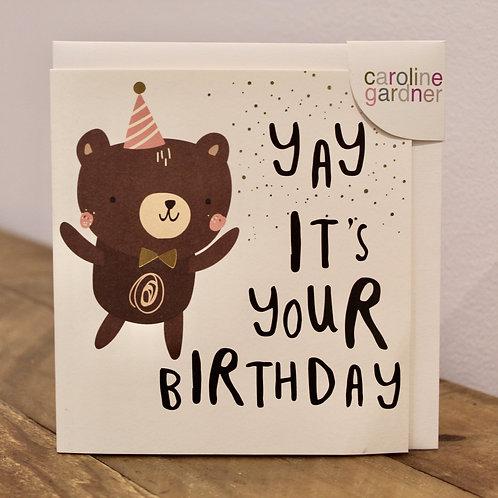 Yay it's your Birthday, Bear, Birthday Card