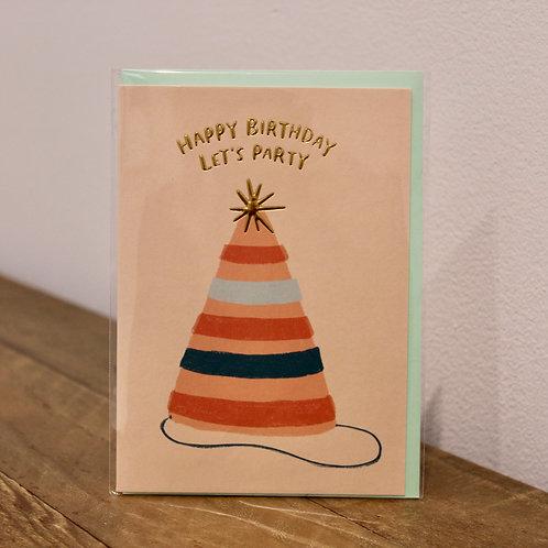 Happy Birthday, Lets party. Birthday Card