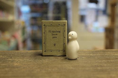 "Matchbox - Penguin, ""Flippin love you"""