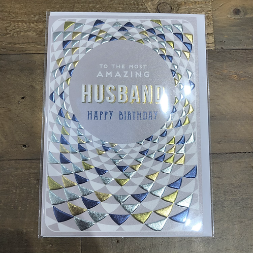 To the most amazing Husband, Happy Birthday. Card