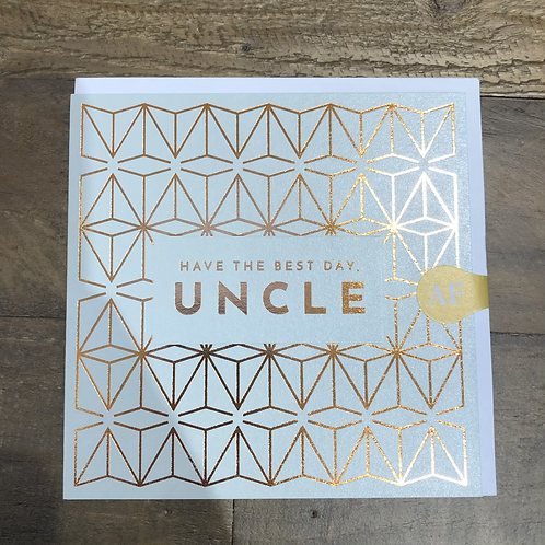 Have the best day, Uncle. Geometric Card