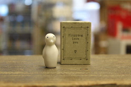 Flipping love you - Matchbox Penguin
