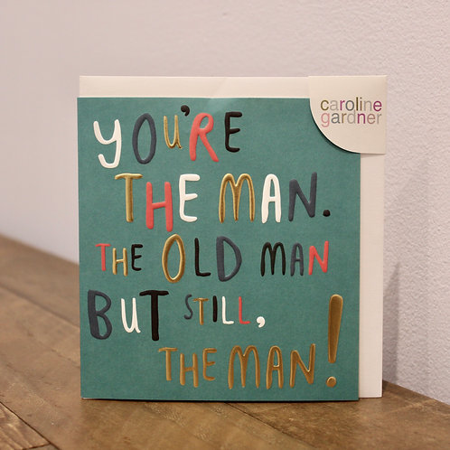 You're the Man... Birthday Card