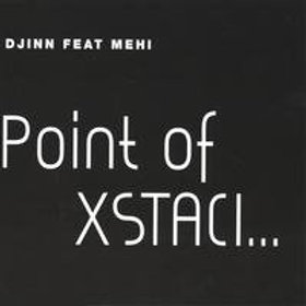 Point of Xstaci - CD Single  by Djinn Ft Mehi