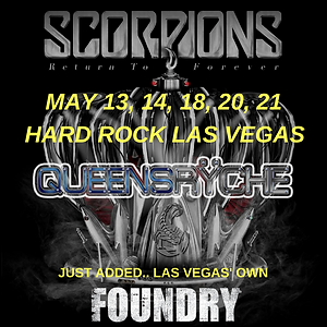 Scorpions, Queensryche & Foundry