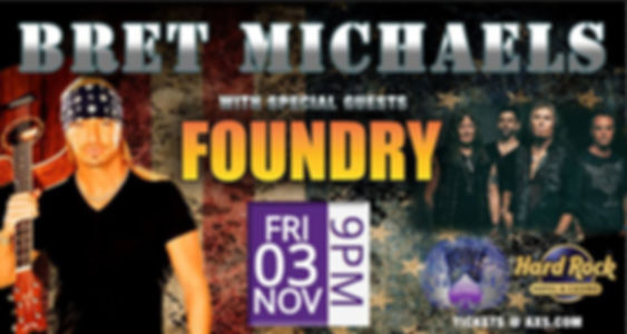 Bret Michaels & Foundry