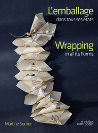 Wrapping in all its forms  - Martine Soulier